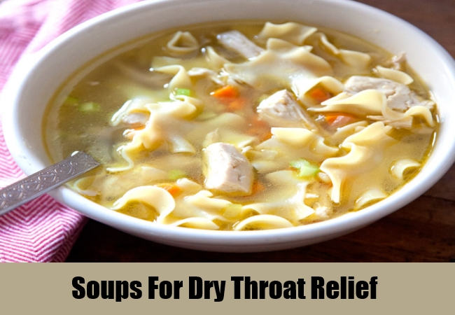 Soups For Dry Throat Relief