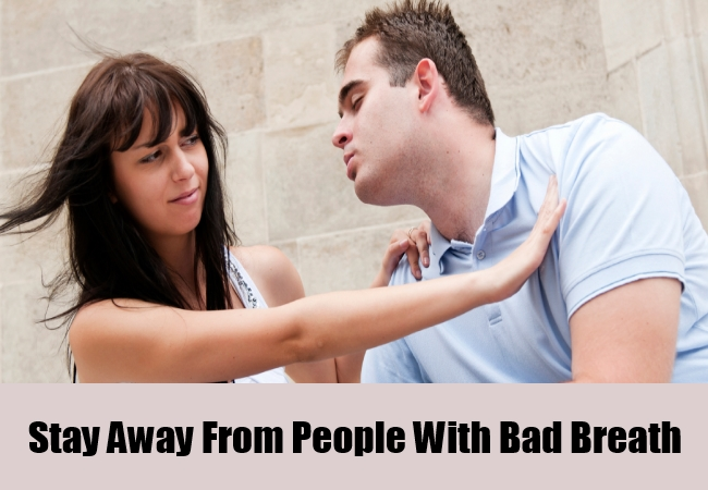 Stay Away From People With Bad Breath