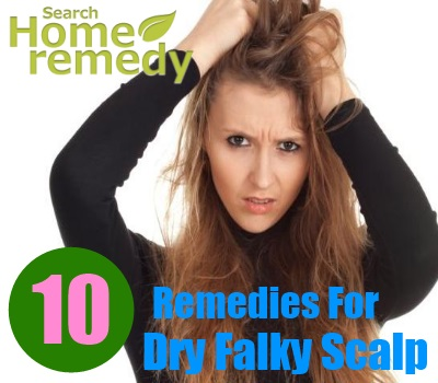 10 Home Remedies For Dry Flaky Scalp