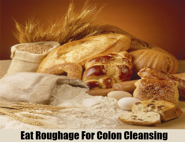 Eat Roughage For Colon Cleansing