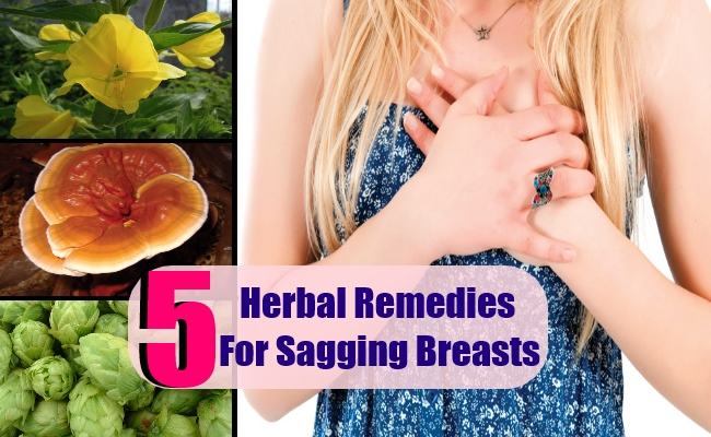 5 Herbal Remedies For Sagging Breasts