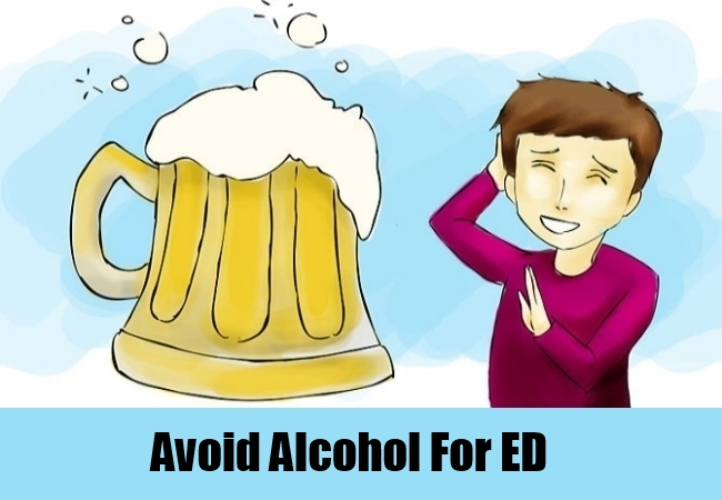 Avoid Alcohol For Ed