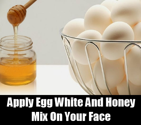 Egg White And Honey