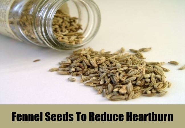 Fennel Seeds To Reduce Heartburn