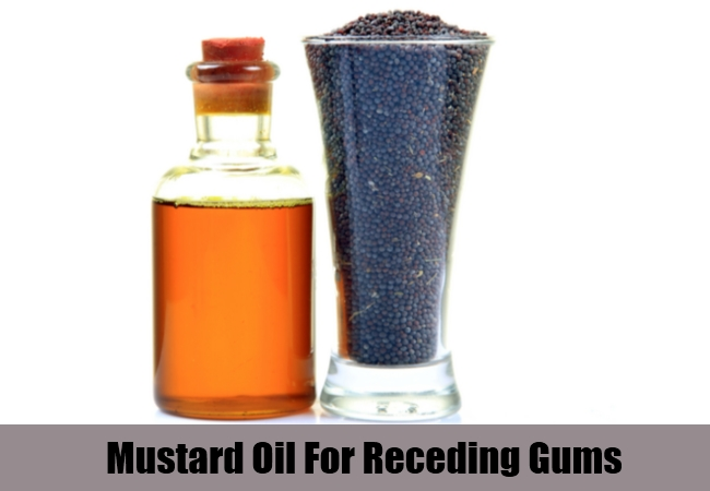 Mustard Oil For Receding Gums