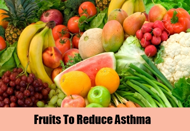Fruits To Reduce Asthma