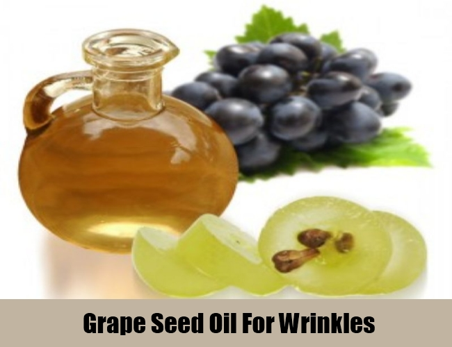 Grape Seed Oil For Wrinkles