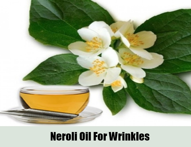 Neroli Oil For Wrinkles