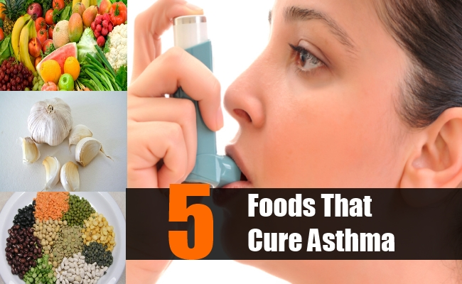 Top 5 Foods that Cure Asthma
