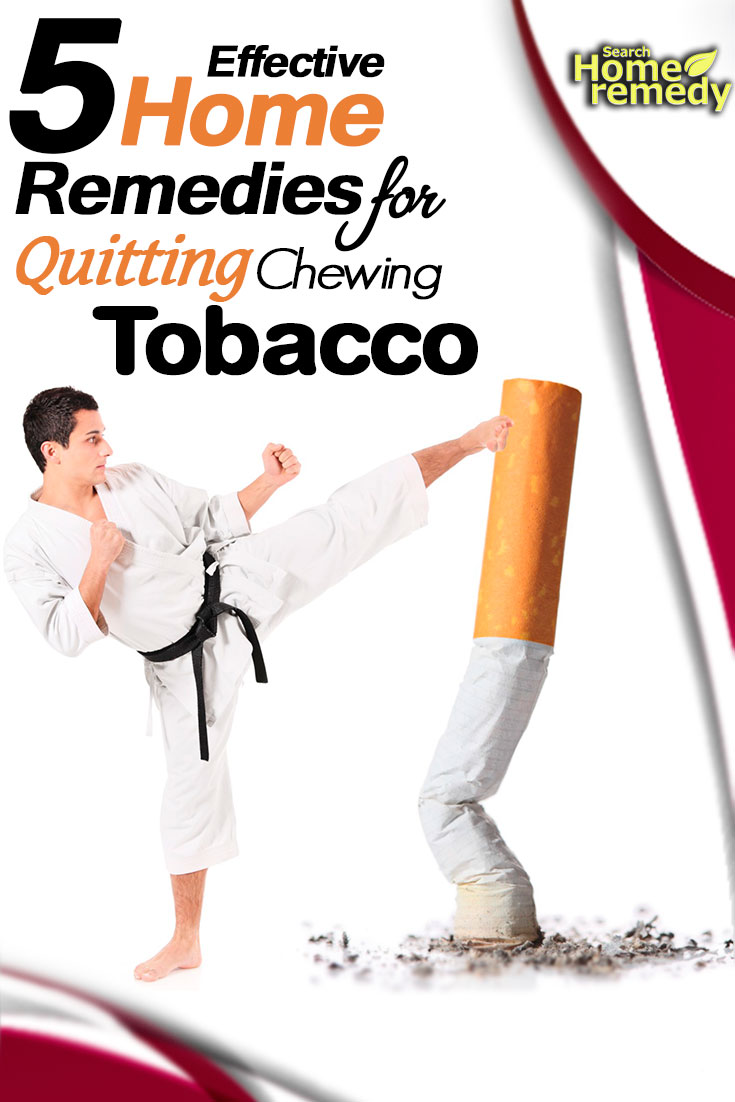 Effective Home Remedies For Quitting Chewing Tobacco
