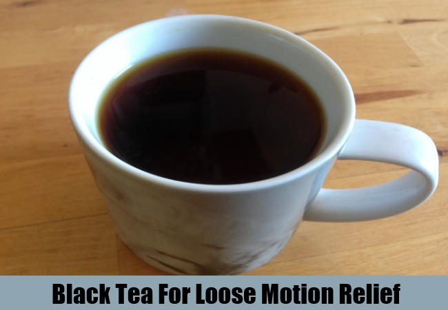 Black Tea For Loose Motion Relief