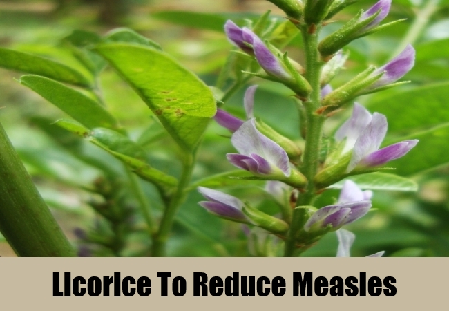 Licorice To Reduce Measles