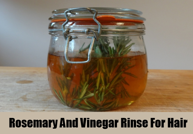 Rosemary And Vinegar Rinse For Hair