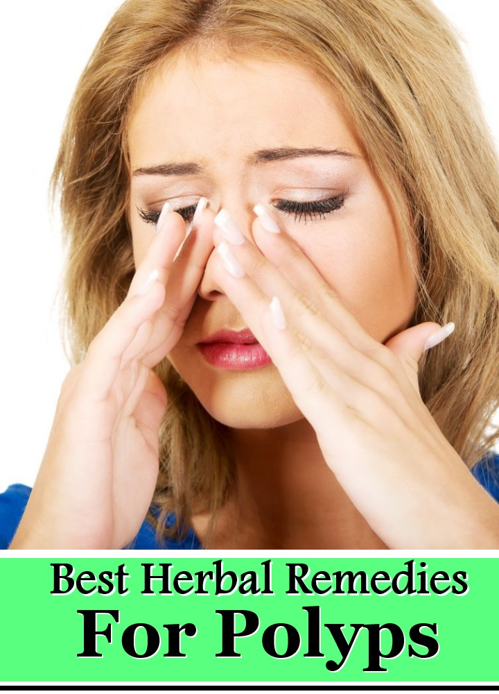 6 Best Herbal Remedies For Polyps
