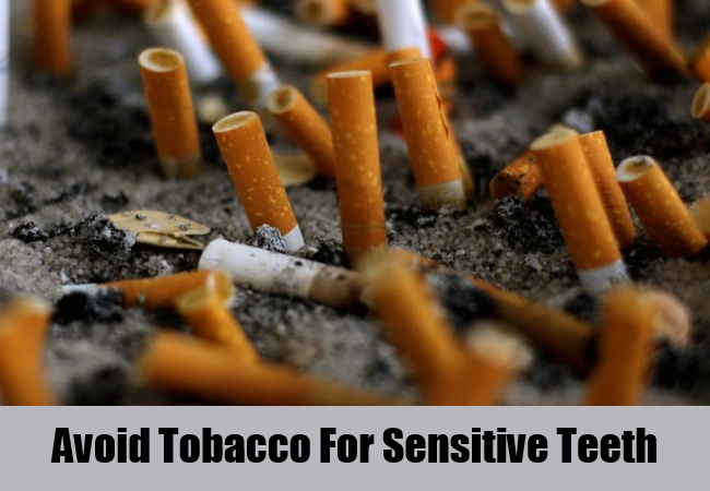 Avoid Tobacco For Sensitive Teeth