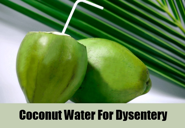Coconut Water For Dysentery