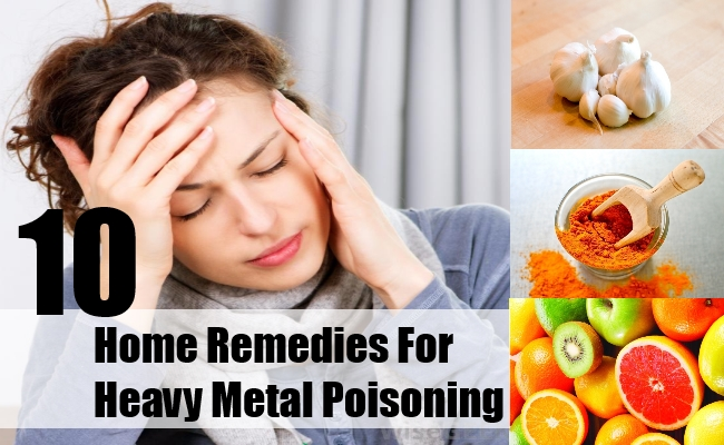 Home Remedies For Heavy Metal Poisoning
