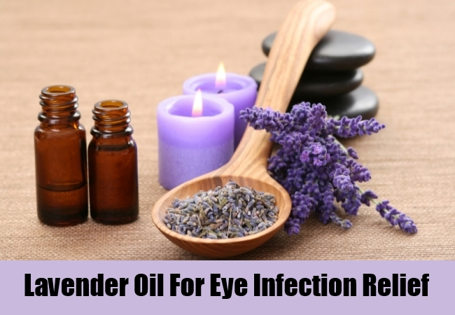 Lavender Oil For Eye Infection Relief