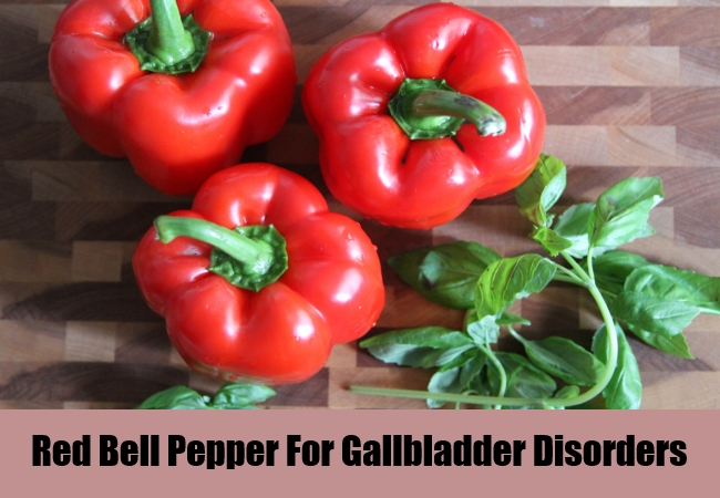 Red Bell Pepper For Gallbladder Disorders