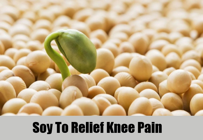 Soy To Relief Knee Pain