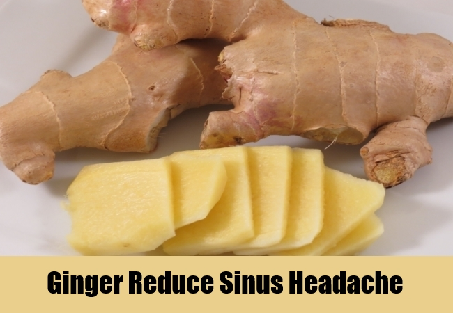 Ginger Reduce Sinus Headache