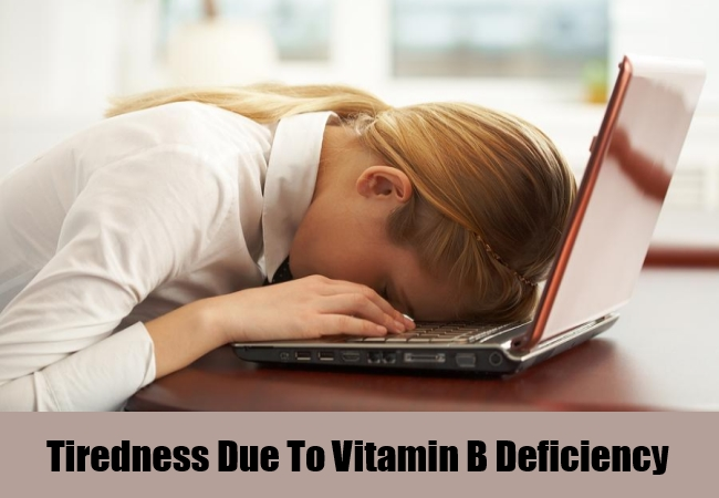 Tiredness Due To Vitamin B Deficiency
