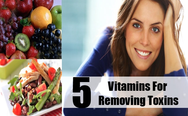 Vitamins For Removing Toxins