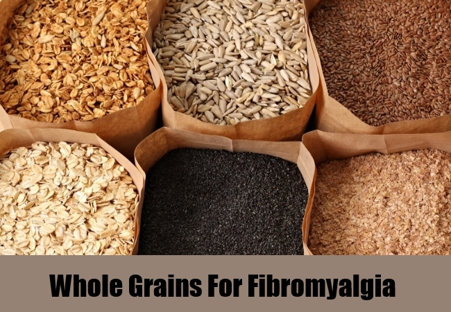 Whole Grains For Fibromyalgia