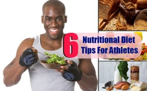6 Valuable Nutritional Diet Tips For Athletes