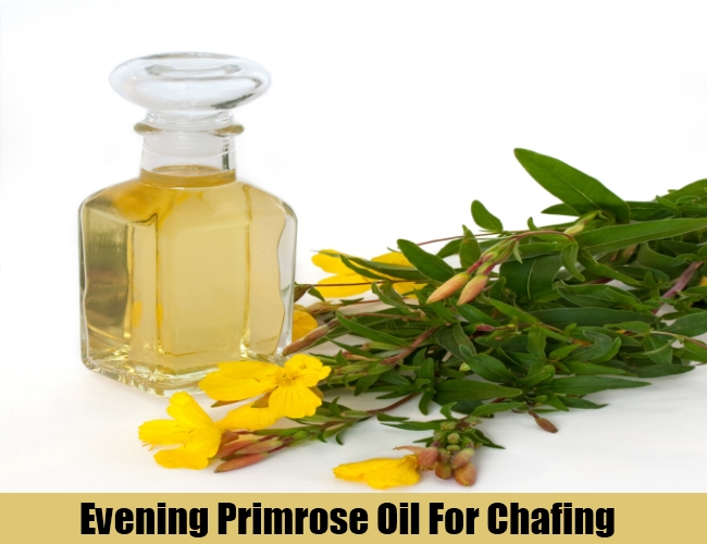 Evening Primrose Oil For Chafing