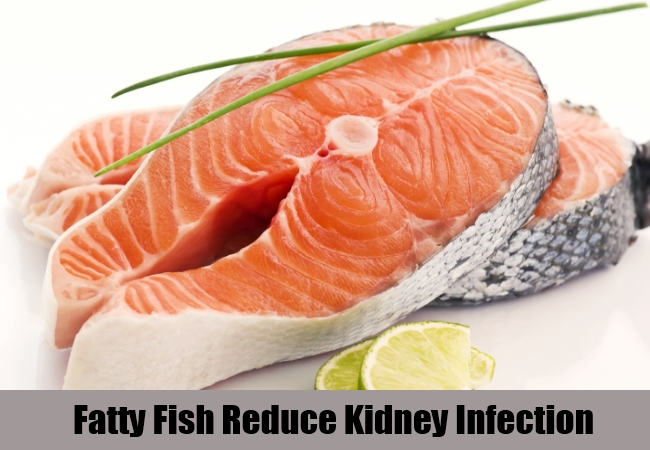 Fatty Fish Reduce Kidney Infection