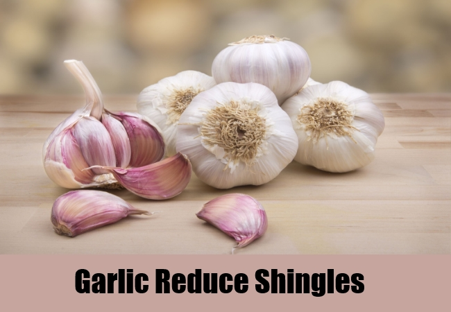 Garlic Reduce Shingles