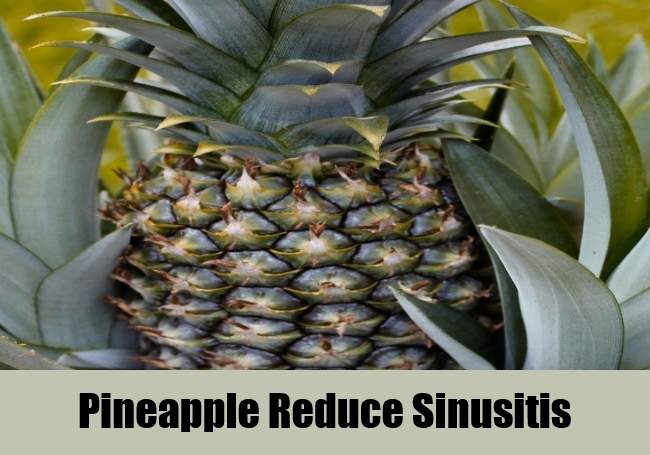 Pineapple Reduce Sinusitis