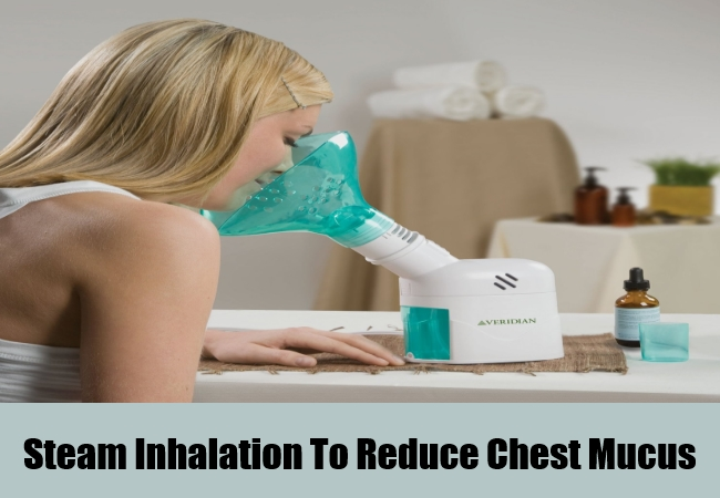 Steam Inhalation To Reduce Chest Mucus