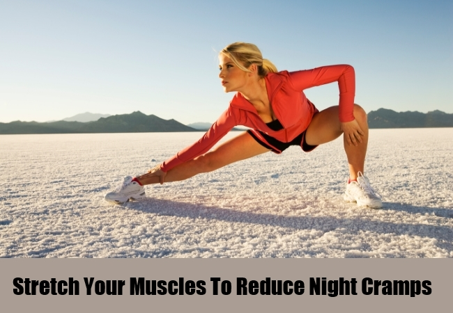 Stretch Your Muscles To Reduce Night Cramps