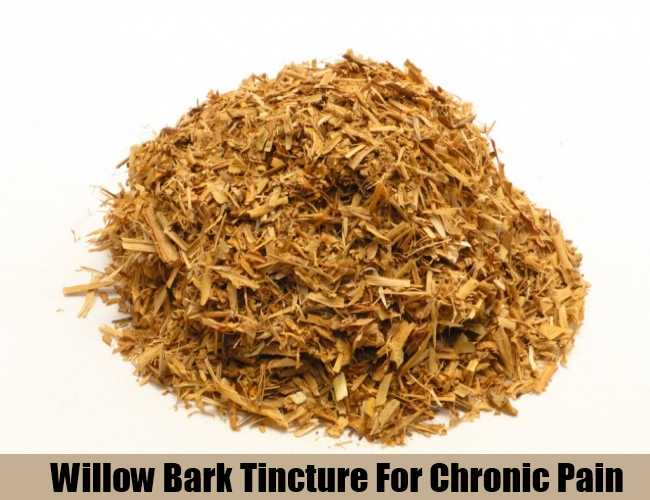 Willow Bark Tincture For Chronic Pain