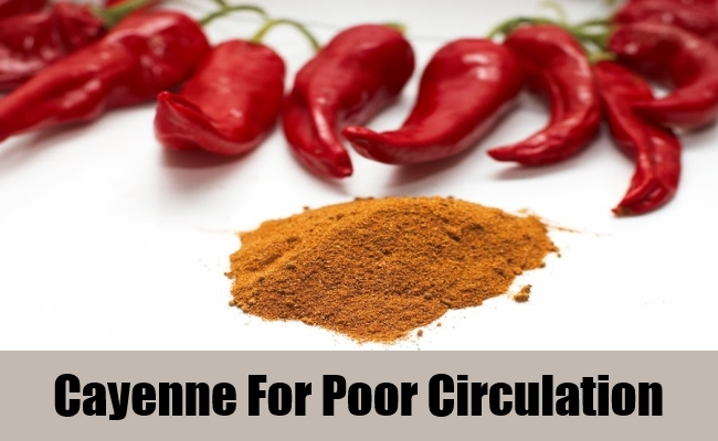 Cayenne For Poor Circulation