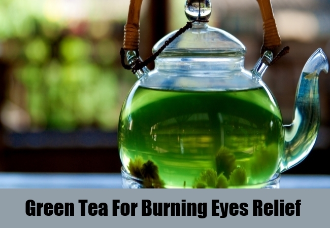 Green Tea For Burning Eyes Relief