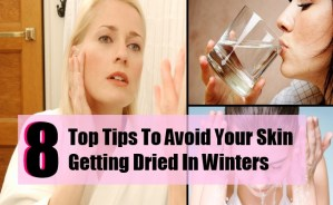 8 Top Tips To Avoid Your Skin Getting Dried In Winters