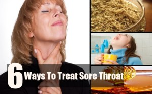 6 Ways To Treat Sore Throat