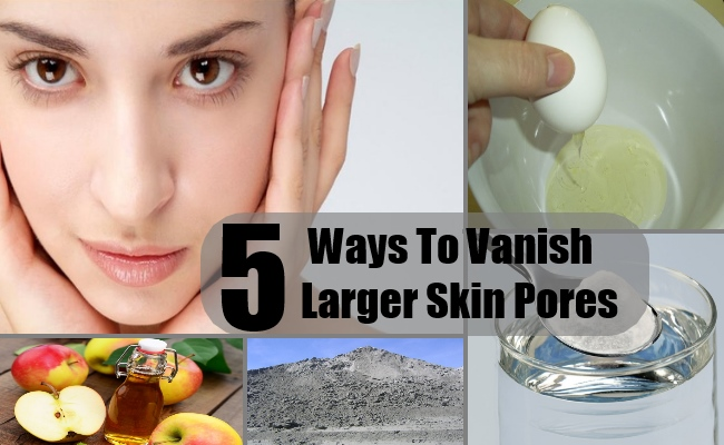 5 Ways To Vanish Larger Skin Pores