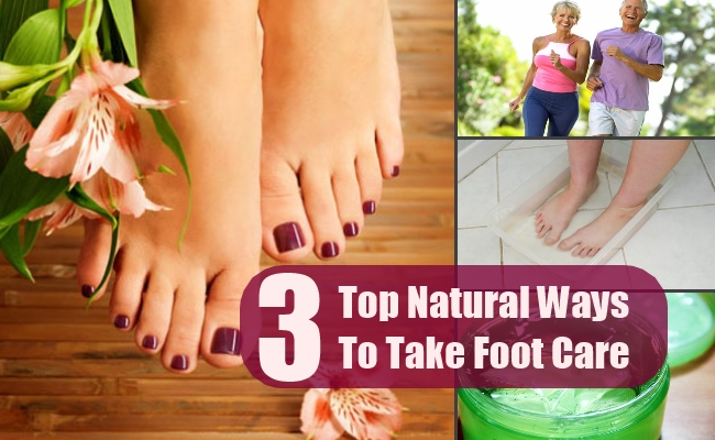 3 Top Natural Ways To Take Foot Care
