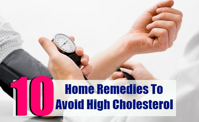 10 Best Home Remedies To Avoid High Cholesterol