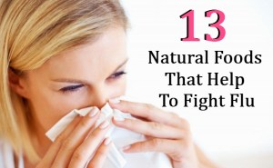 13 Natural Foods That Help To Fight Flu