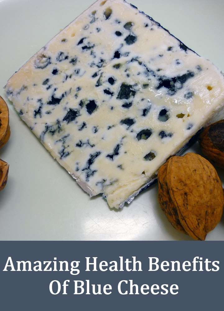 Amazing Health Benefits Of Blue Cheese