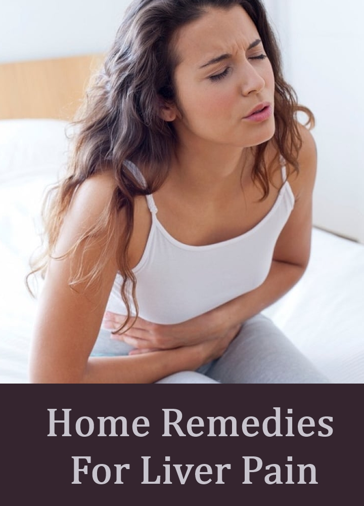 Excellent Home Remedies For Liver Pain