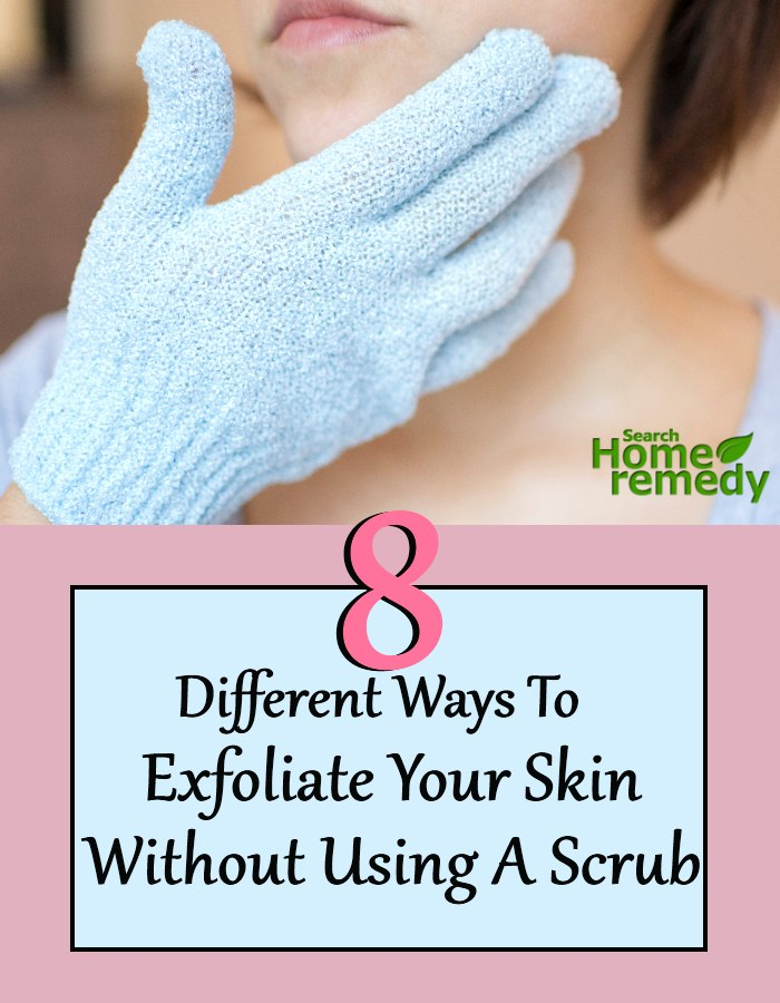 Skin Without Using A Scrub