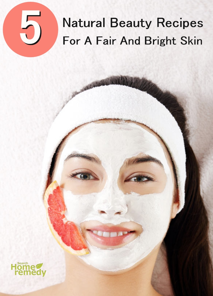 Beauty Recipes For A Fair And Bright Skin