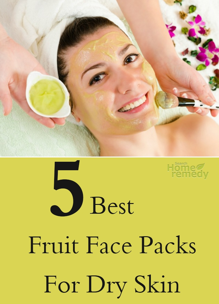 Best Fruit Face Packs For Dry Skin