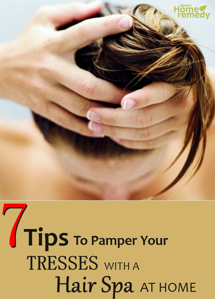 Pamper Your Tresses With A Hair Spa At Home